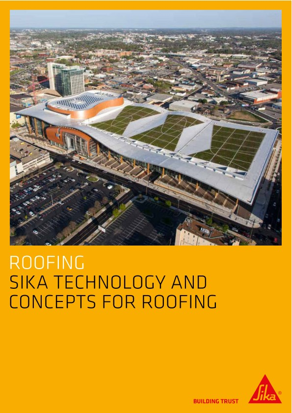 Sika Technology and Concepts for Roofing